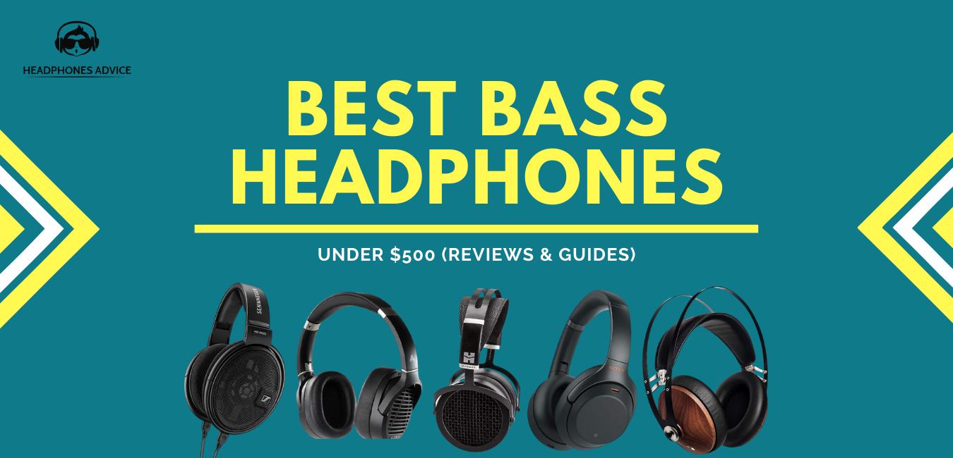 BEST BASS HEADPHONES UNDER $500 REVIEW