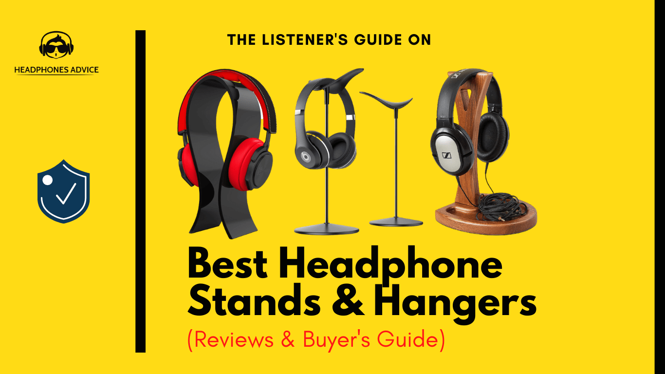 Best Headphone Stands & Hangers Review in 2020