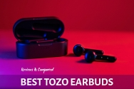 Top 5 Best TOZO Earbuds (Wireless): Reviews, Compared & Guides in 2021